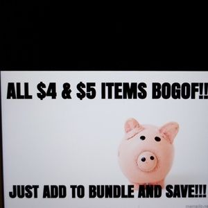 All $4.00 & $5.00 items must go.